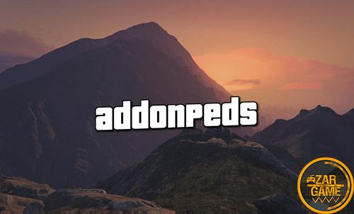 دانلود مود AddonPeds | نصب اسکین برای بازی GTA V (+ویدئو آموزشی)